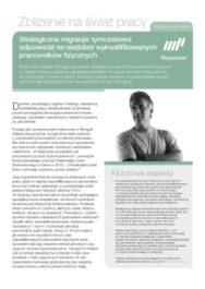 Strategiczna migracja: tymczasowa odpowiedź na niedobór wykwalifikowanych pracowników fizycznych