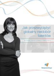 Jak przezwyciężyć globalny niedobór talentów