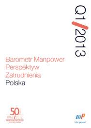 Barometr Manpower Perspektyw Zatrudnienia Q1 2013