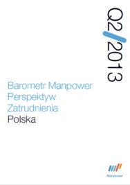 Barometr Manpower Perspektyw Zatrudnienia Q2 2013