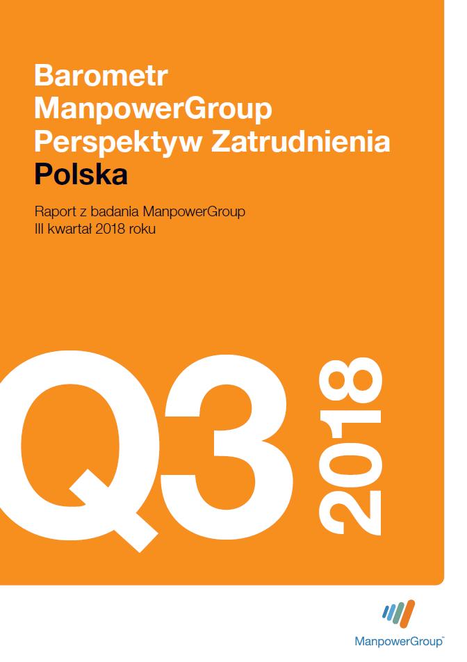 Barometr ManpowerGroup Perspektyw Zatrudnienia Q3 2018