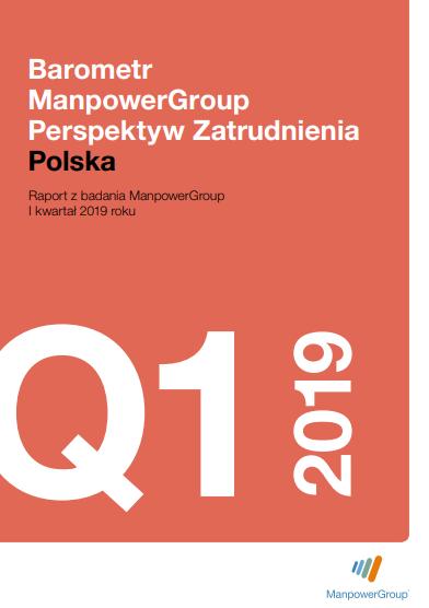 Barometr ManpowerGroup Perspektyw Zatrudnienia Q1 2019