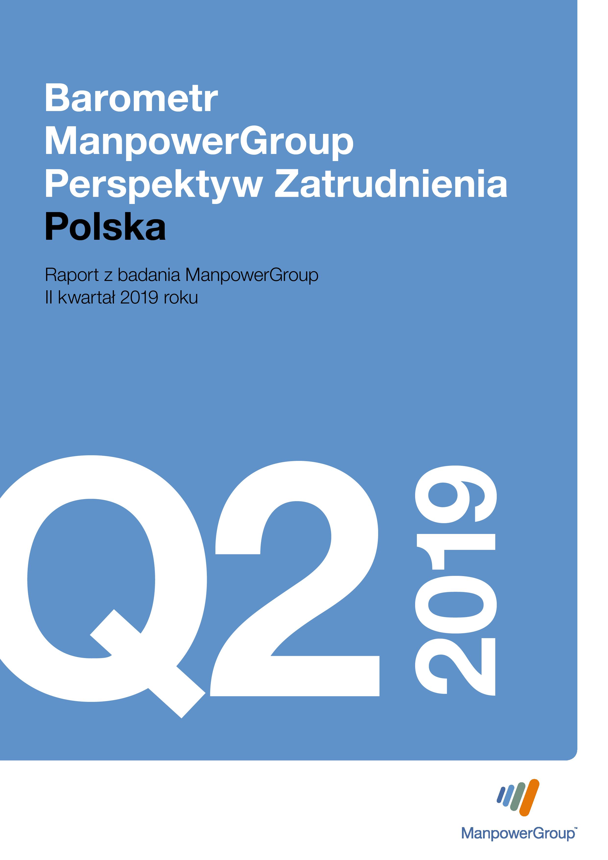 Barometr ManpowerGroup Perspektyw Zatrudnienia Q2 2019
