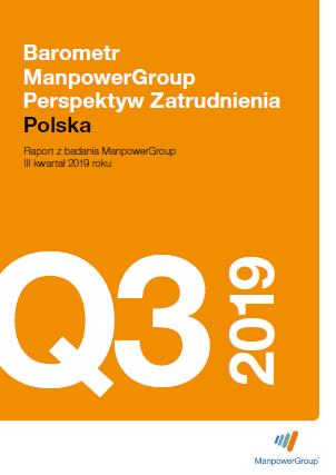 Barometr ManpowerGroup Perspektyw Zatrudnienia Q3 2019